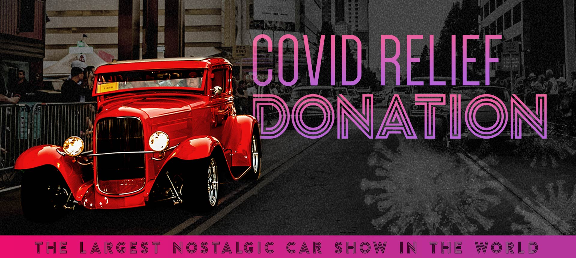 Covid Relief Donation Hot August Nights