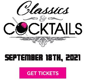 Classics & Cocktails 2021