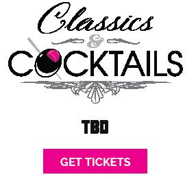 Classics & Cocktails TBD